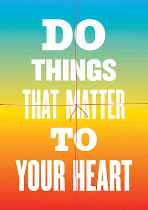 Bog, paperback Do Things That Matter to Your Heart Notebook Collection af Susan O'Malley