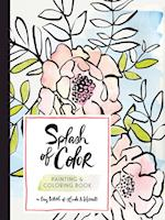 Splash of Color Painting & Coloring Book af Linda, Harriet, Liz Libre