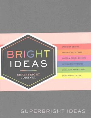 Bog, paperback Bright Ideas Superbright Journal af Chronicle Books