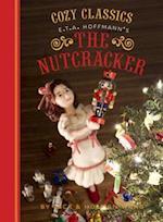Cozy Classics: The Nutcracker (Cozy Classics)