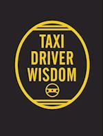 Taxi Driver Wisdom: 20th Anniversary Edition