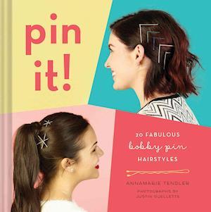 Bog, hardback Pin it! af Annamarie Tendler