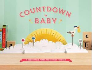 Bog, hardback Countdown to Baby af Chronicle Books