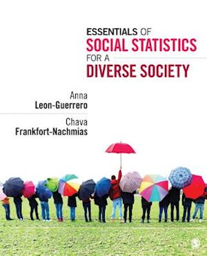 Essentials of Social Statistics for a Diverse Society af Chava Frankfort-Nachmias, Anna Leon-Guerrero