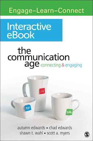 The Communication Age Interactive eBook af Autumn Edwards