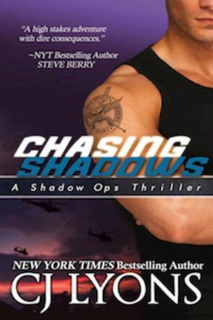 CHASING SHADOWS: Shadow Ops, Book #1 af CJ Lyons