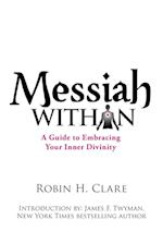 Messiah Within af Robin H. Clare