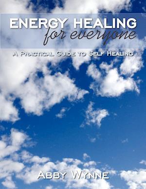 Energy Healing for Everyone af Abby Wynne