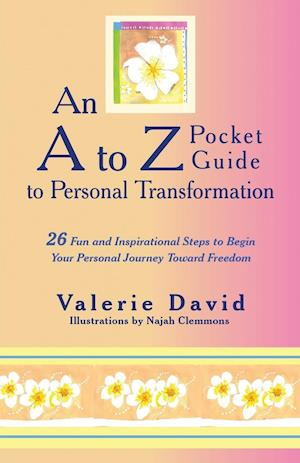 An A to Z Pocket Guide to Personal Transformation af Valerie David