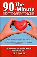 90-Minute Marriage Miracle af Jeff Forte