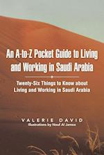 An A-To-Z Pocket Guide to Living and Working in Saudi Arabia af Valerie David
