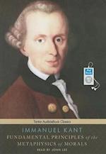 Fundamental Principals of the Metaphysics of Morals
