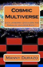 Cosmic Multiverse af Manny Durazo