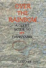 Over the Rainbow af Jeff Deischer