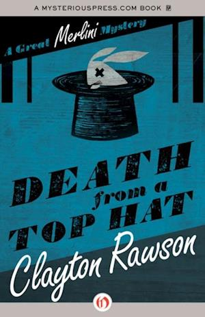 Death from a Top Hat af Clayton Rawson