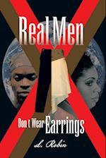 Real Men Don't Wear Earrings af L. Robin