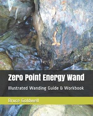 Bog, paperback Zero Point Energy Wand af Bruce Goldwell, Jean Perrins