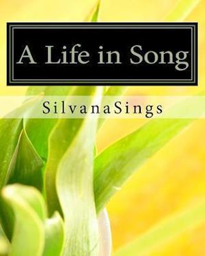 Bog, paperback A Life in Song af Silvana Sings Vienne