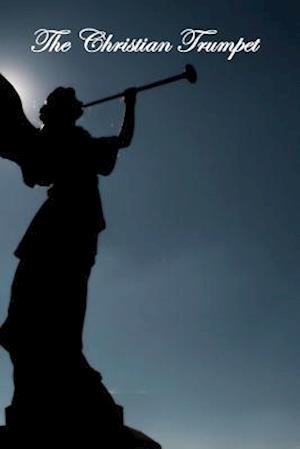 The Christian Trumpet af Gaudentius Rossi