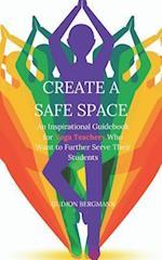 Create a Safe Space af Gudjon Bergmann