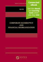 Corporate Bankruptcy and Financial Reorganization (Aspen Casebook)