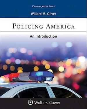 Policing America af Willard M. Oliver