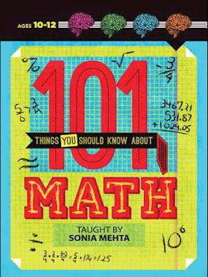 101 Things You Should Know About Math af Tim Fox