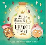 Lady Pancake and Sir French Toast af Josh Funk