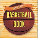 My First Basketball Book af Sterling Children's