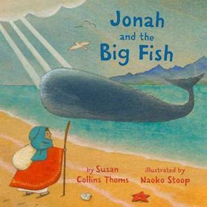 Jonah and the Big Fish af Susan Collins Thoms