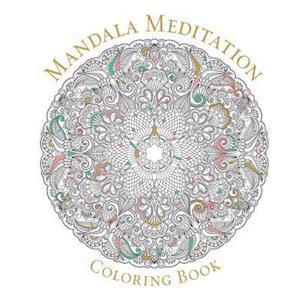 Mandala Meditation Coloring Book af Sterling Publishers