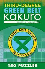 Third-Degree Green Belt Kakuro (Martial Arts Kakuro)