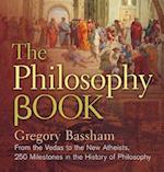 The Philosophy Book (Sterling Milestones)