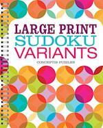Large Print Sudoku Variants