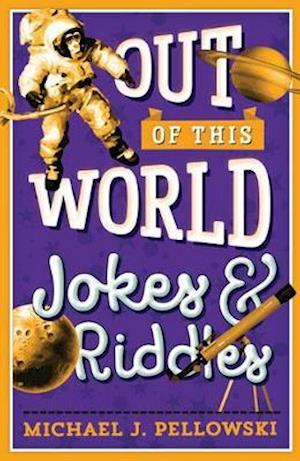 Bog, paperback Out of This World Jokes and Riddles af Michael J. Pellowski