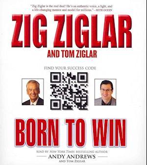 Born to Win af Zig Ziglar, Andy Andrews