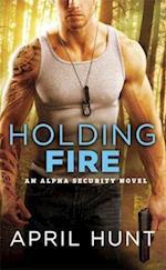 Holding Fire af April Hunt