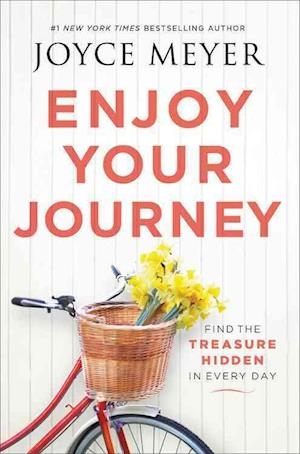 Bog, hardback Enjoy Your Journey af Joyce Meyer