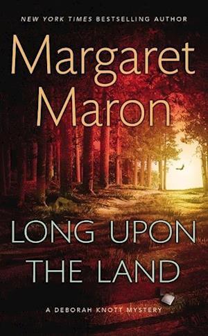 Long upon the Land af Margaret Maron
