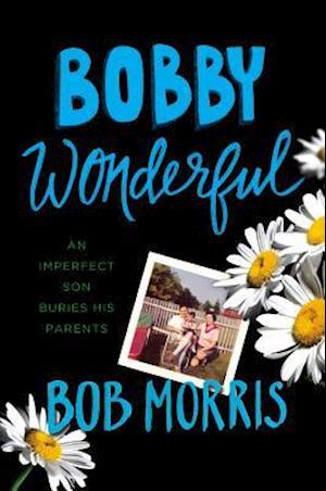 Bobby Wonderful af Bob Morris