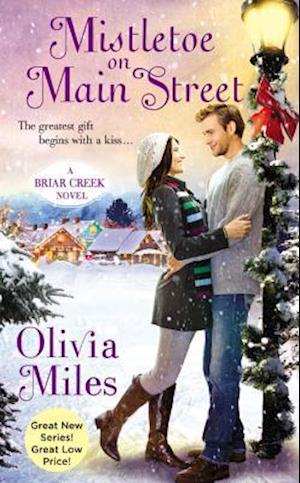Mistletoe on Main Street af Olivia Miles