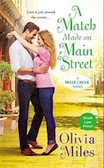 A Match Made on Main Street af Olivia Miles