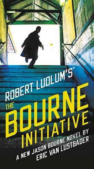 Bog, hardback Robert Ludlum's (TM) the Bourne Initiative af Eric Van Lustbader