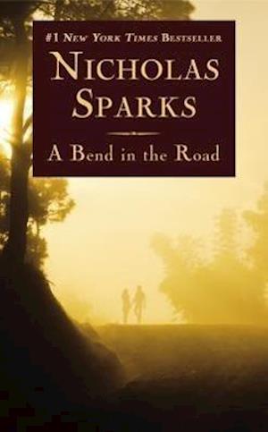 A Bend in the Road af Nicholas Sparks