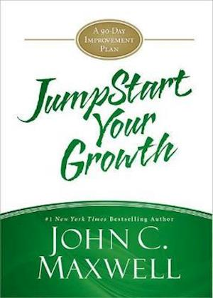 Jumpstart Your Growth af John C. Maxwell