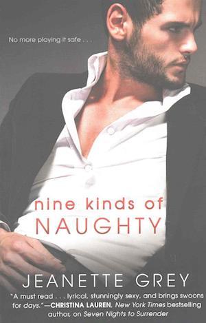 Bog, paperback Nine Kinds of Naughty af Jeanette Grey