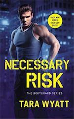 Necessary Risk af Tara Wyatt