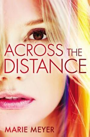 Across the Distance af Marie Meyer