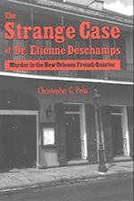 The Strange Case of Dr. Etienne Deschamps