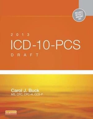 2013 ICD-10-PCS Draft Edition - Elsevieron VitalSource af Carol J. Buck
